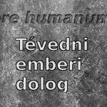 Tévedni emberi dolog